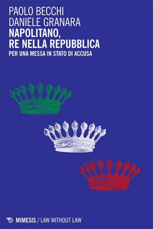law-becchi-napolitano-re-repubblica11x17