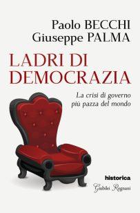 Ladri di democrazia